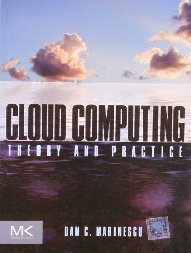 Cloud Computing-Theory And Practice: Marinescu