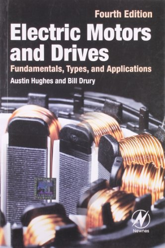 9789351071525: Electric Motors and Drives: Fundamentals, Types and Applications
