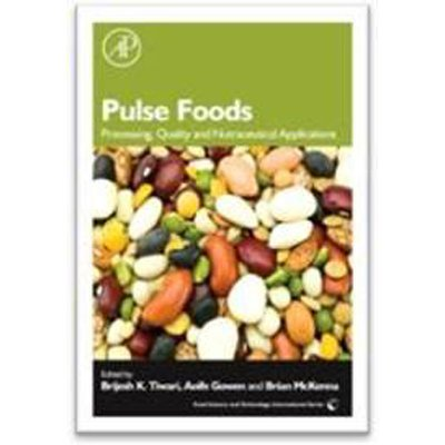 9789351071990: Pulse Foods: Processing, Quality And Nutraceutical Applications