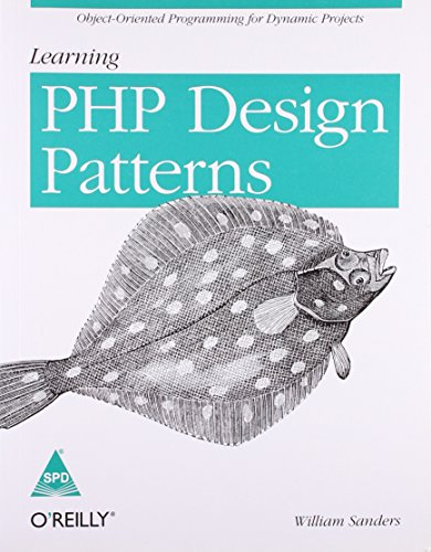 9789351100607: Learning PHP Design Patterns: Object-Oriented Programming for Dynamic Projects
