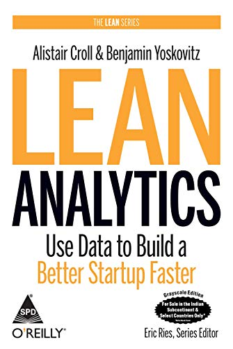 9789351100867: LEAN ANALYTICS:USE DATA TOT BUILD A BETTER START UP FASTER