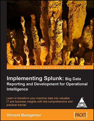 9789351101116: Implementing Splunk: Big Data Reporting and Development