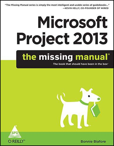 9789351101581: Microsoft Project 2013: The Missing Manual
