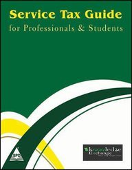 Service Tax Guide for Professional Students (Paperback): Kruti Shah