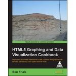 9789351102151: HTML5 Graphing and Data Visualization Cookbook