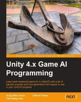 9789351102717: Unity 4.x Game AI Programming