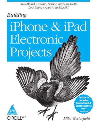 9789351102984: Building iPhone and iPad Electronic Projects
