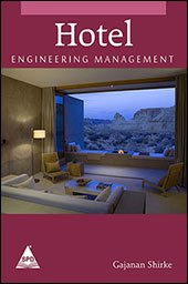 Hotel Engineering Management: Gajanan Shirke