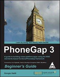 9789351103332: PhoneGap 3 Beginner's Guide