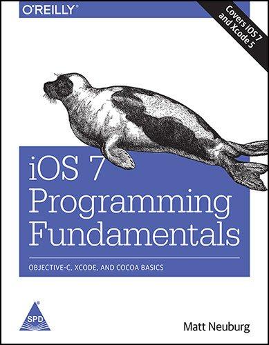 9789351103431: iOS 7 Programming Fundamentals