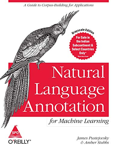 9789351103738: Natural Language Annotation - For Machine Learning