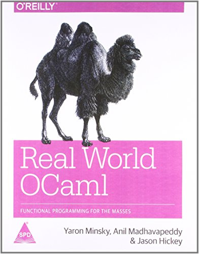 9789351103844: Real World OCaml. Functional Programming for the Masses