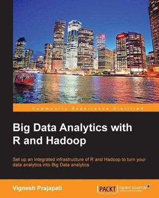 9789351104100: Big Data Analytics with R and Hadoop
