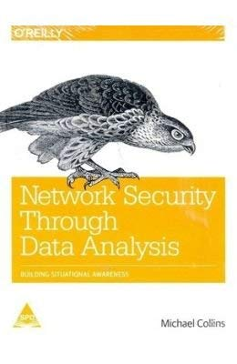 9789351105244: Network Security Through Data Analysis