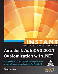 9789351105251: Instant Autodesk AutoCAD 2014 Customization with .NET