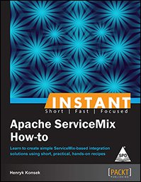 9789351105831: Instant Apache Servicemix How to