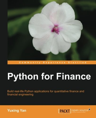 9789351106050: [(Python for Finance * * )] [Author: Yuxing Yan] [May-2014]