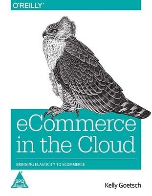 9789351106357: ECOMMERCE IN THE CLOUD