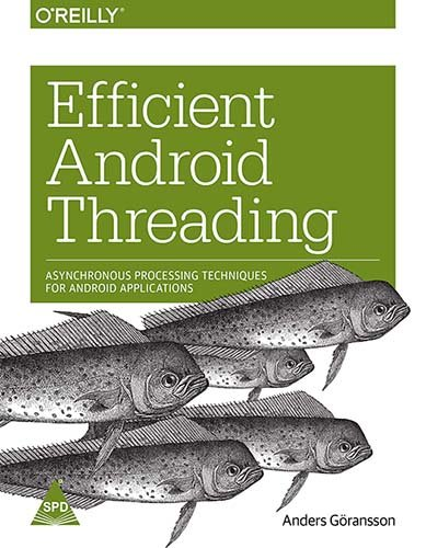 9789351106432: Efficient Android Threading
