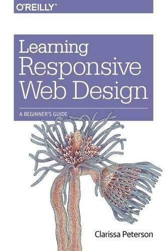 9789351106920: Learning Responsive Web Design : A Beginner's Guide (English) 1st Edition