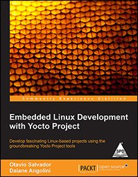 9789351107194: Embedded Linux Development with Yocto Project