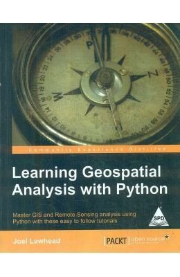 9789351107538: Learning Geospatial Analysis with Python