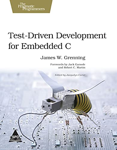 9789351107965: Test Driven Development for Embedded C