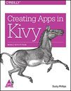 9789351108023: Creating Apps in Kivy