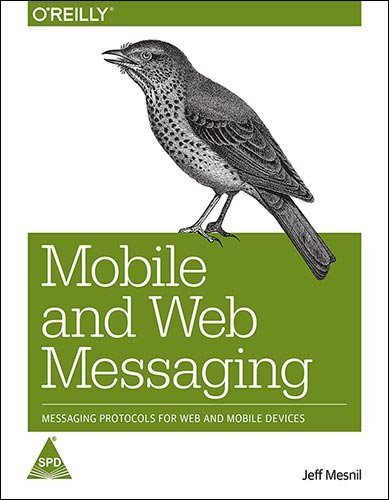 9789351108092: Mobile and Web Messaging
