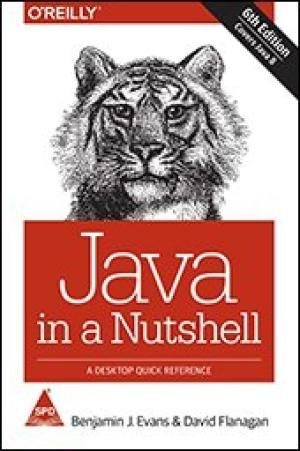 9789351108511: Java in a Nutshell: A Desktop Quick Reference, (Covers Java 8), 6th Edition