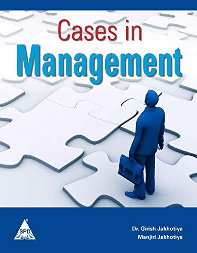 Cases in Management: Dr Girish Jakhotiya,Manjiri Jakhotiya