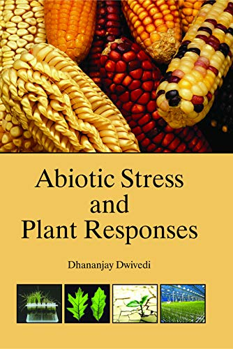 9789351112723: Abiotic Stress and Plant Responses