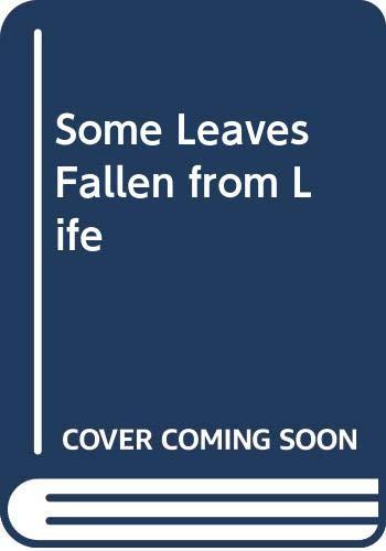 Some Leaves Fallen From Life: B.K. Karkra