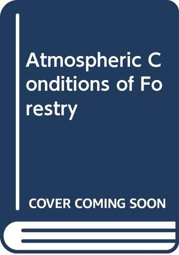 9789351116080: Atmospheric Conditions of Forestry