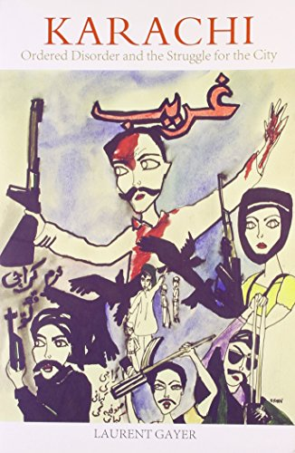 9789351160854: Karachi Ordered Disordered and the Struggle for the City