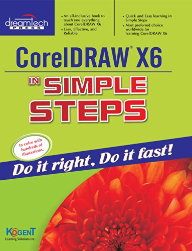 Coreldraw X6 In Simple Steps: Kogent Learning Solutions