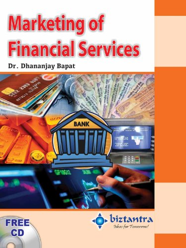 Marketing of Financial Services: Dr Dhananjay Bapat
