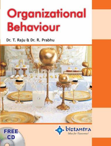 Organizational Behaviour: Dr. T. Raju,