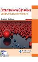 Organizational Behaviour : Design, Structure And Culture