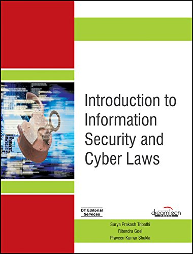 Introduction to Information Security and Cyber Laws: Tripathi Surya Prakash