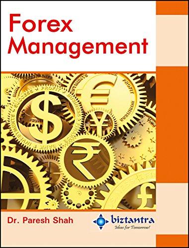 Forex Management: Paresh Shah