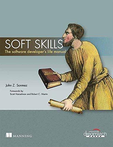 9789351197645: Soft Skills: The Software Developer's Life Manual