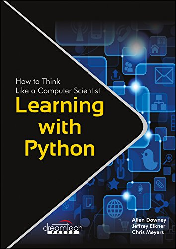 Learning With Python: Allen Downey, Jeffrey