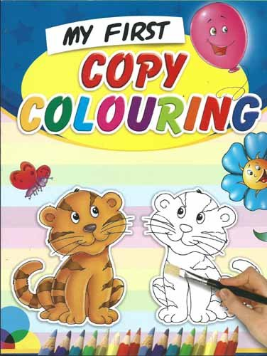 MY FIRST COPY COLOURING BOOK: BPI