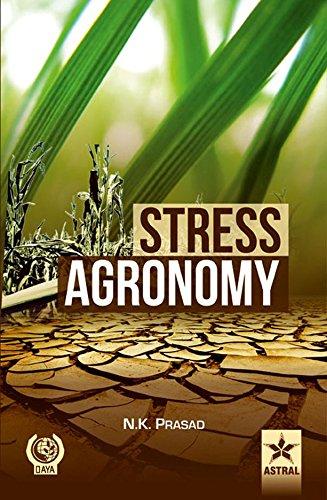 Stress Agronomy: N.K. Prasad