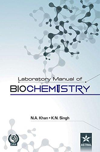 Laboratory Manual of Biochemistry: N.A. Khan and