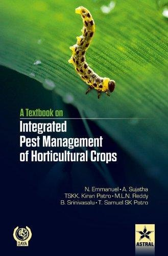 Integrated Pest Management of Horticultural Crops : Emmanuel, Dr. N.