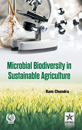 Microbial Biodiversity in Sustainable Agriculture
