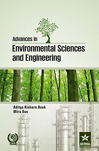 Advances in Environmental Sciences and Engineering: Aditya Kishore Dash