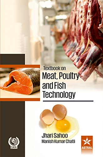 Textbook on Meat Poultry and Fish Technology: Jhari Sahoo and